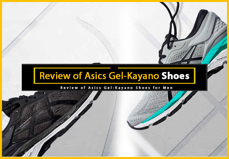 Mens Asics Gel-Kayano Shoes Review