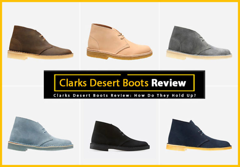 Clarks Desert Boots Review