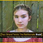 The Rattlesnake Braid