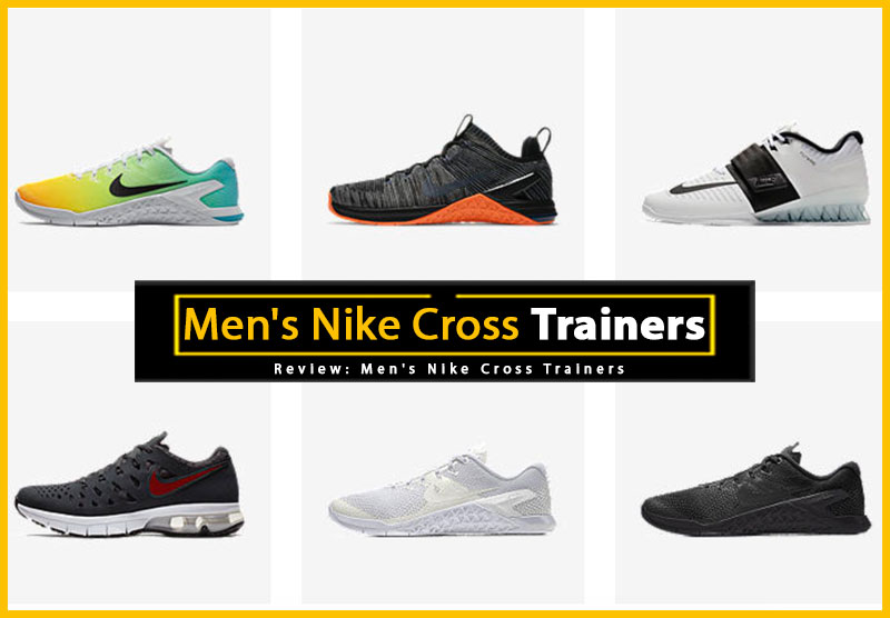 Men's Nike Cross Trainers Review