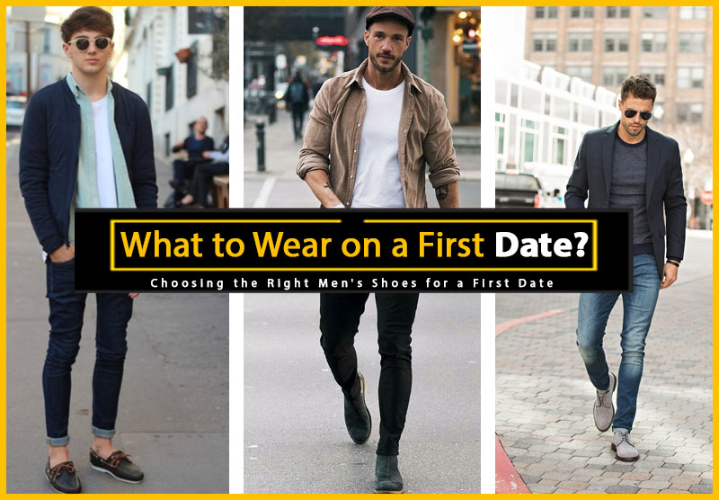 Choosing the Right Men's Shoes for a First Date