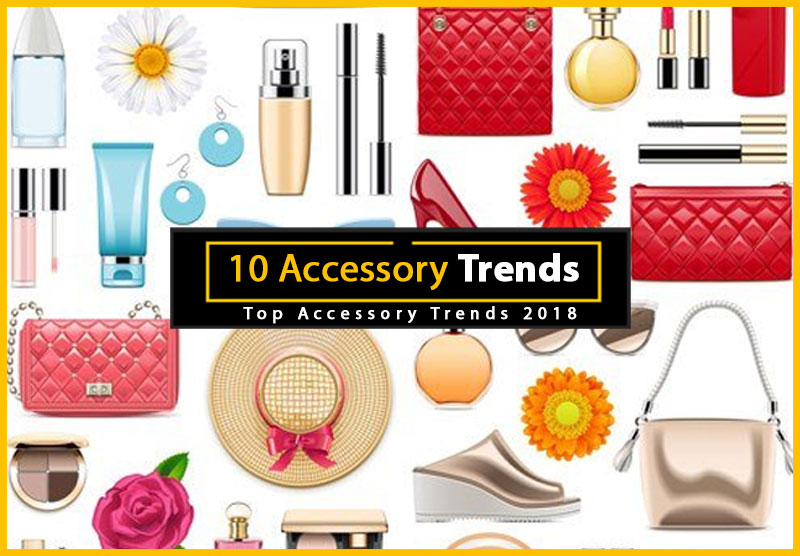Top Accessory Trends