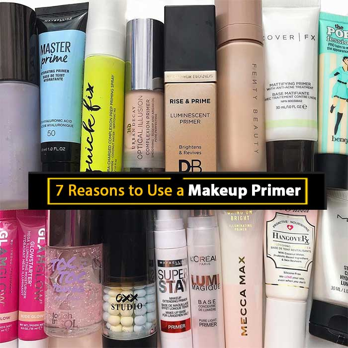 7 Reasons to Use Primer Makeup