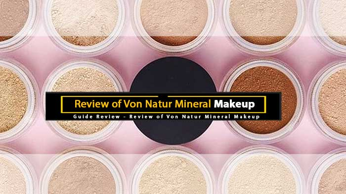 Von Natur Mineral Makeup Review