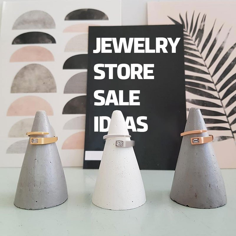 jewelry store sale ideas