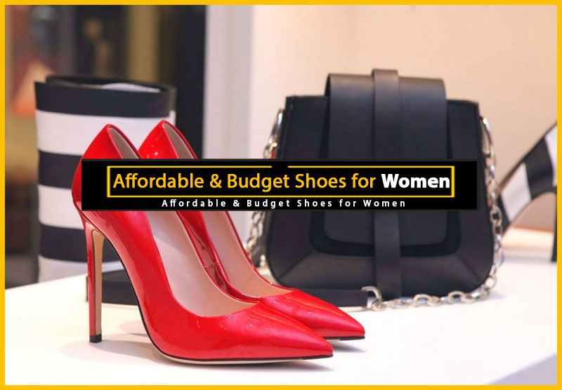 Affordable and Budget Shoes