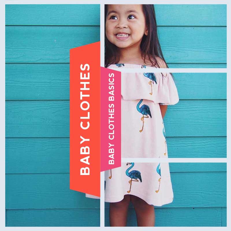 Baby Clothes Basics