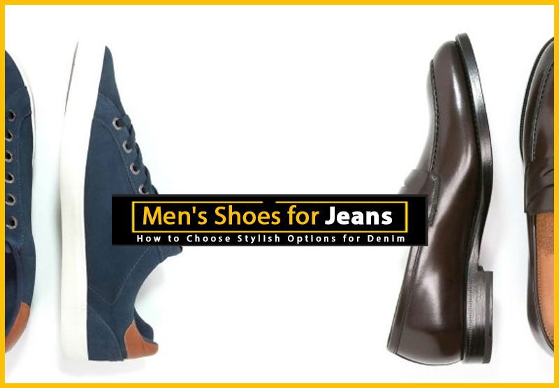 Men's Shoes for Jeans