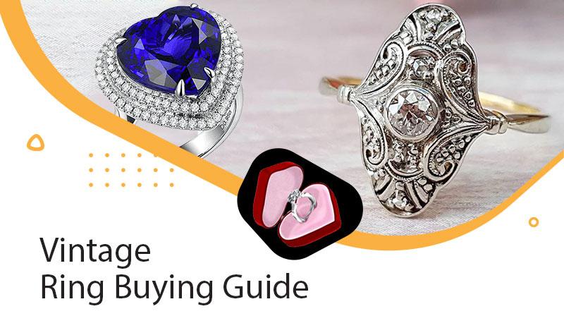 Vintage Ring Buying Guide