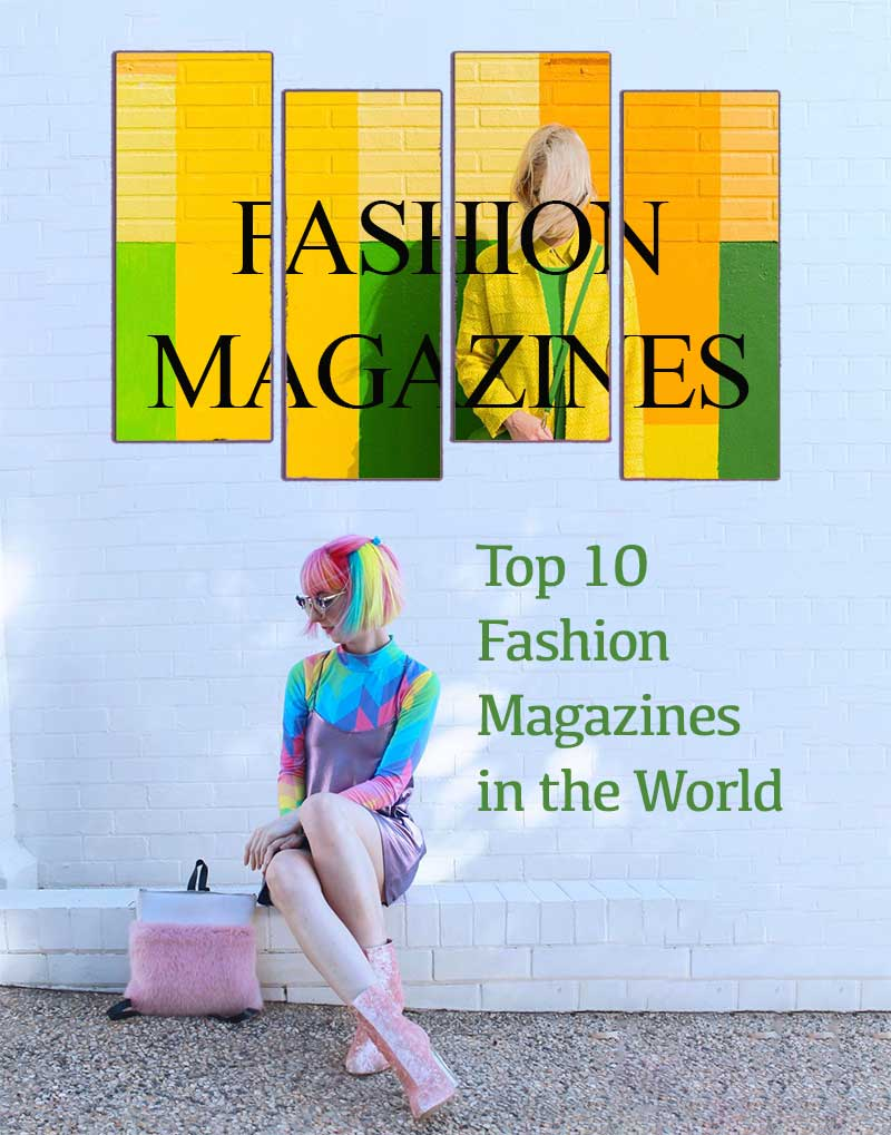 Top 10 Fashion Magazines in the World