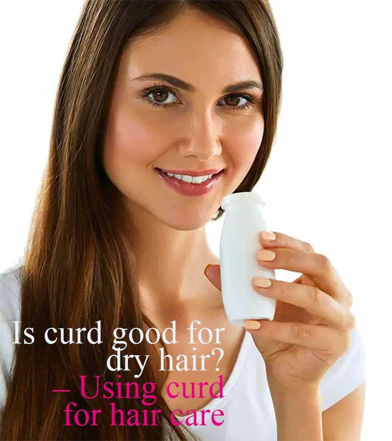 Curd Hair Packs For Dry Hair