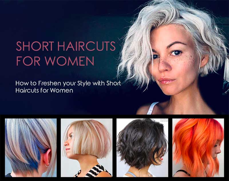 How to Freshen your Style with Super Short Haircuts