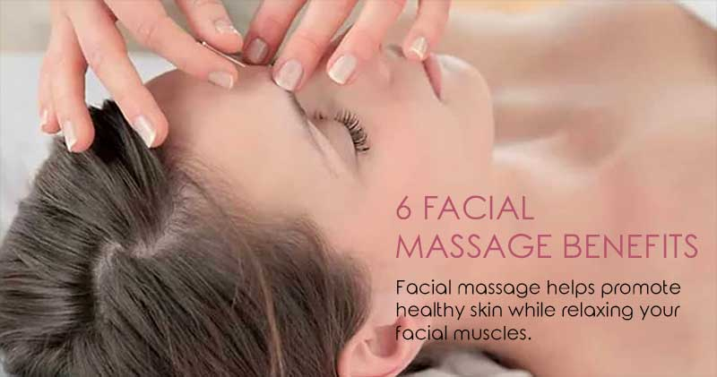 6 Facial Massage Benefits