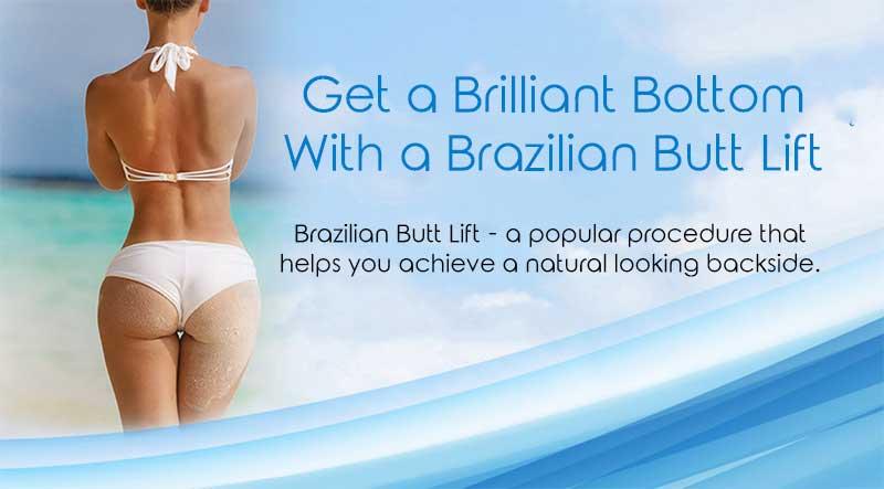 Get a Brilliant Bottom With a Brazilian Butt Lift