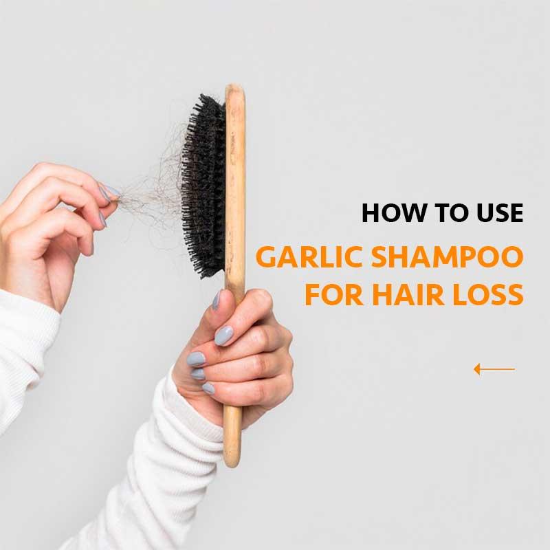 How To Use Garlic Shampoo For Hair Loss