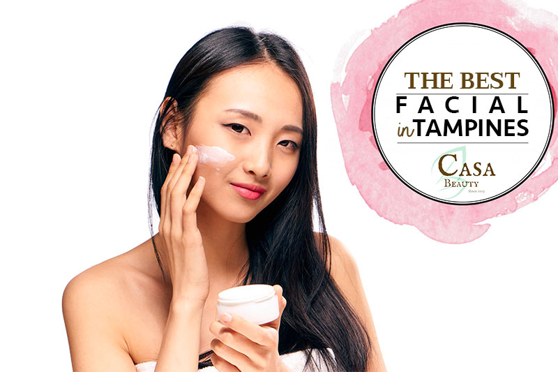 The Best Facial in Tampines