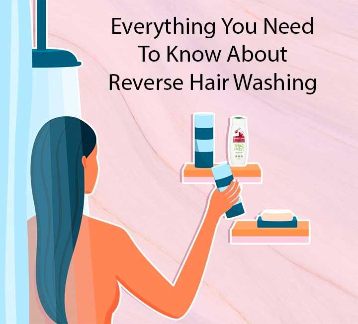Reverse Hair Washing